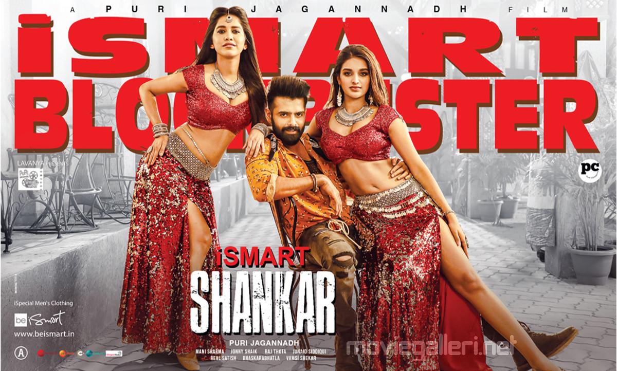 Nabha Natesh, Ram Pothineni, Nidhi Agarwal in iSmart Shankar Blockbuster Posters