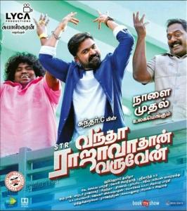 Yogi Babu, STR, Robo Shankar Vantha Rajavathaan Varuven Movie Release Posters