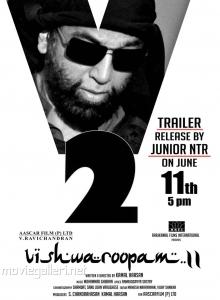 Kamal Haasan Vishwaroopam 2 Trailer Release by Jr NTR Posters