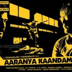 Aaranya Kaandam Tamil Movie Posters