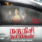 Nadunisi Naaigal Movie Posters