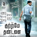 Kutrame Thandanai Trailer Release Poster