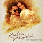 Kaatru Veliyidai Second Look Poster