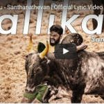 "Santhanathevan ""Jallikattu"" Lyric Video"