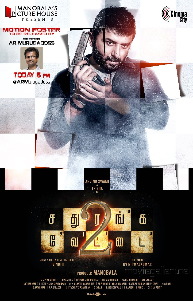 Arvind Swamy Sathuranga Vettai 2 Motion Poster Release Posters