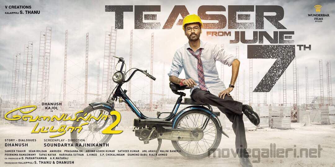 Dhanush's VIP 2 teaser from 7th June