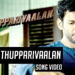 Ivan Thupparivaalan Single Track Video