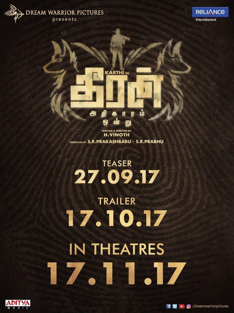 Dheeran Adhigaram Ondru Release Date 18th October 2017