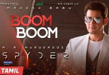 Mahesh Babu SPYDER Boom Boom Single Song