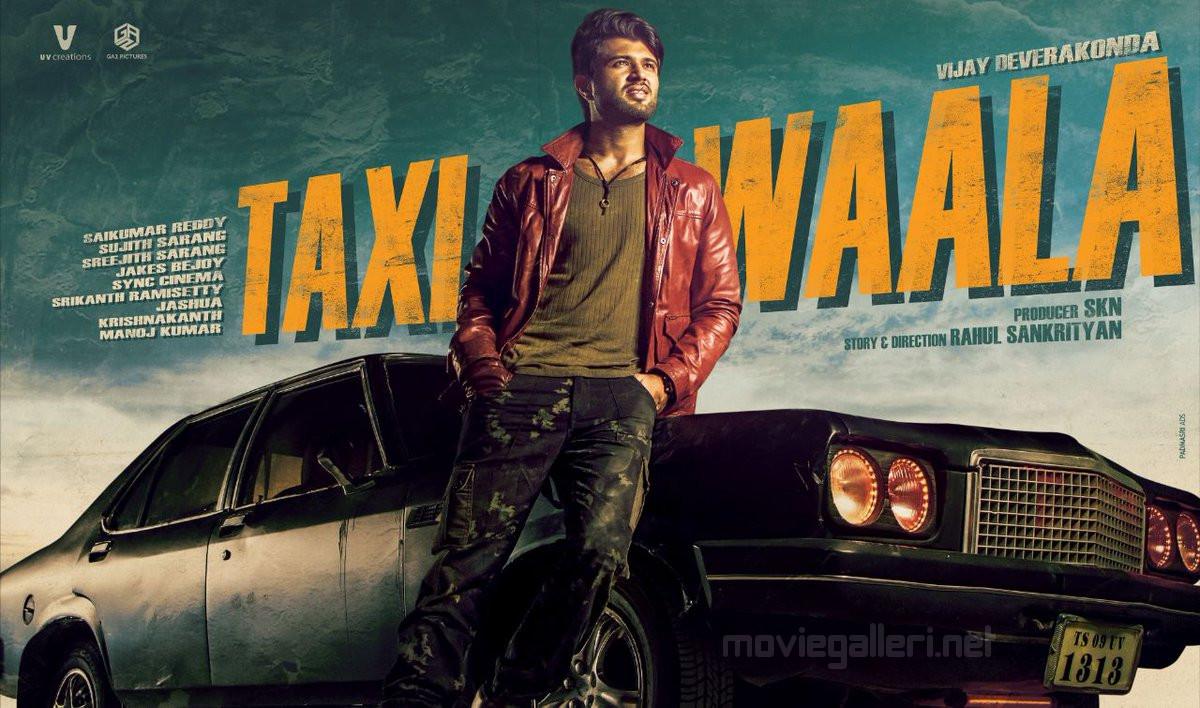 Vijay Deverakonda Taxi Waala Movie First Look Poster