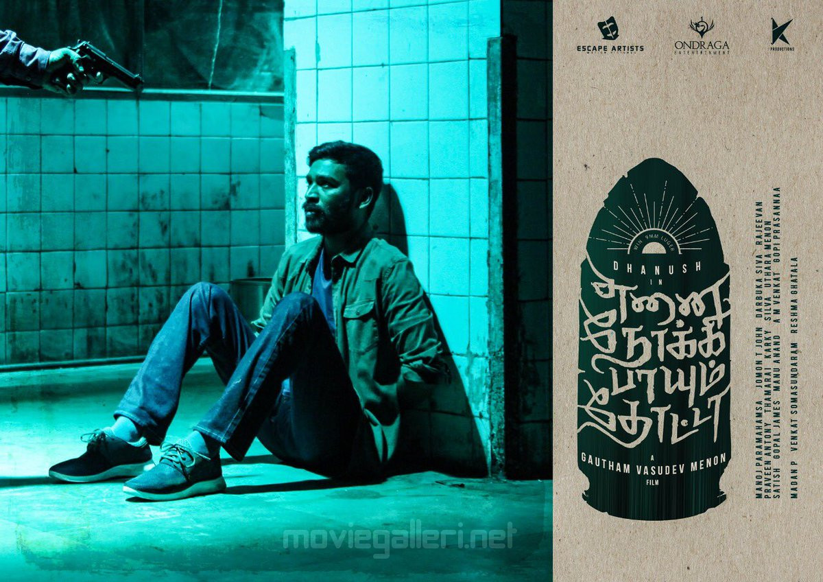 Actor Dhanush Enai Noki Paayum Thota Movie New Posters