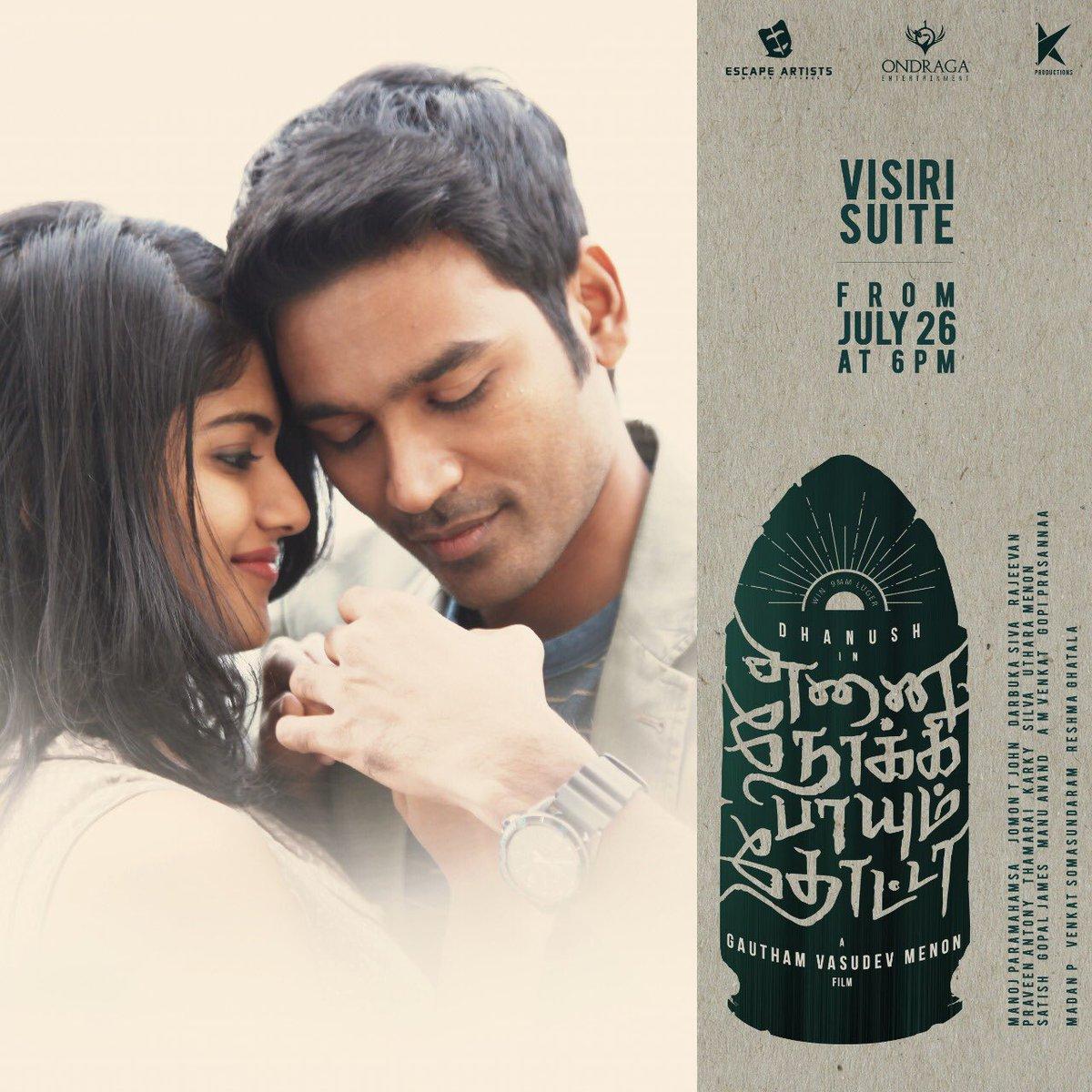 Enai Noki Paayum Thotta Movie Visiri Suite Single from July 26th, 6pm