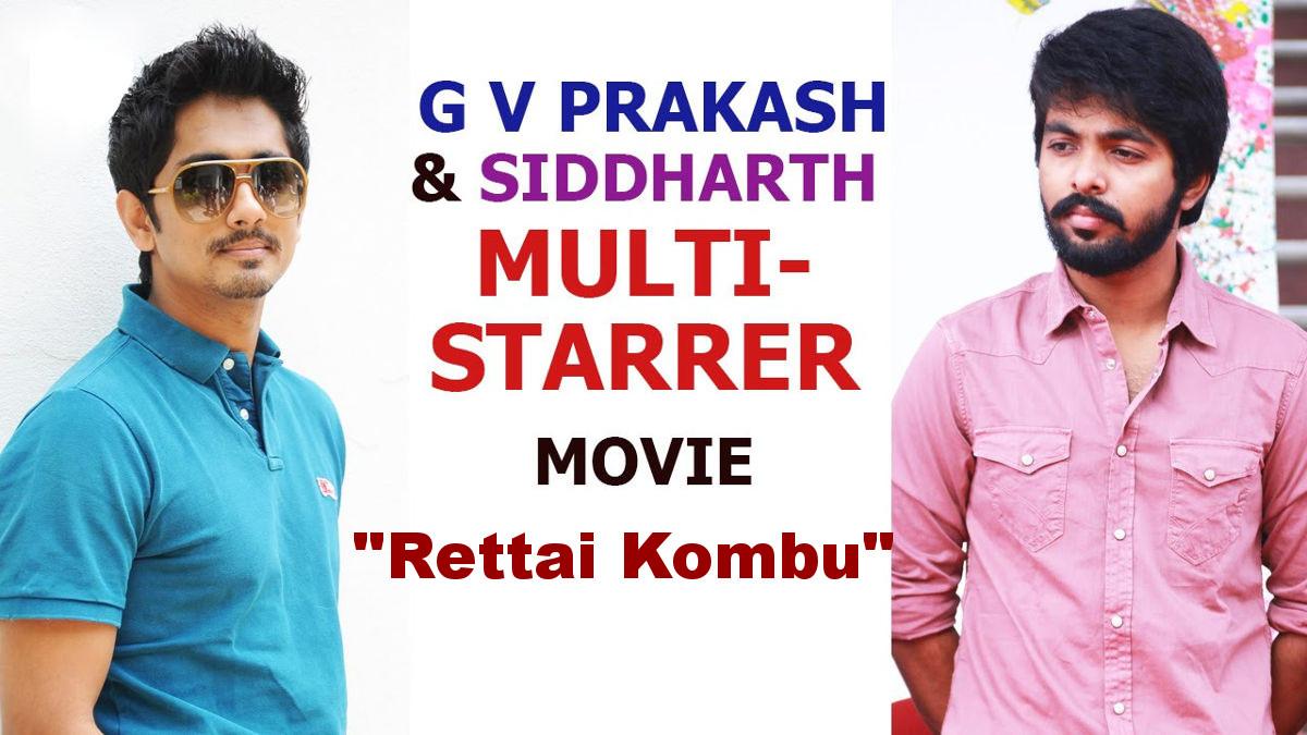 Siddharth & GV Prakash multi starrer movie begins