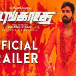 Adangathey Movie Trailer