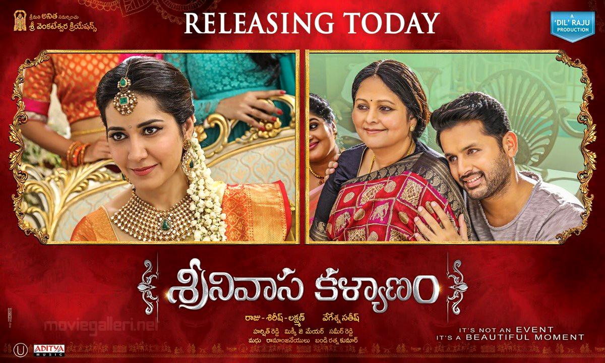 Raashi Khanna, Jayasudha, Nithin in Srinivasa Kalyanam Movie Release Today Posters