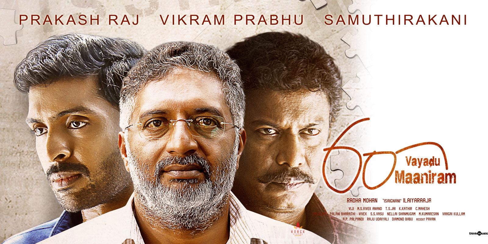 Samuthirakani Prakash Raj Vikram Prabhu 60 Vayadu Maaniram Movie Review