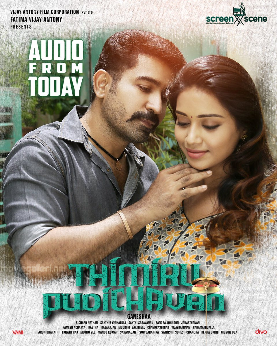 Vijay Antony Nivetha Pethuraj Thimiru Pudichavan Audio from Today Posters
