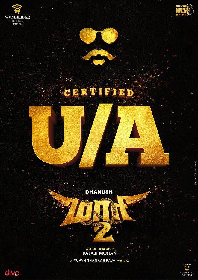 Actor Dhanush's Maari 2 cleared with UA