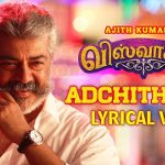 Viswasam Adchithooku Song Lyric Video