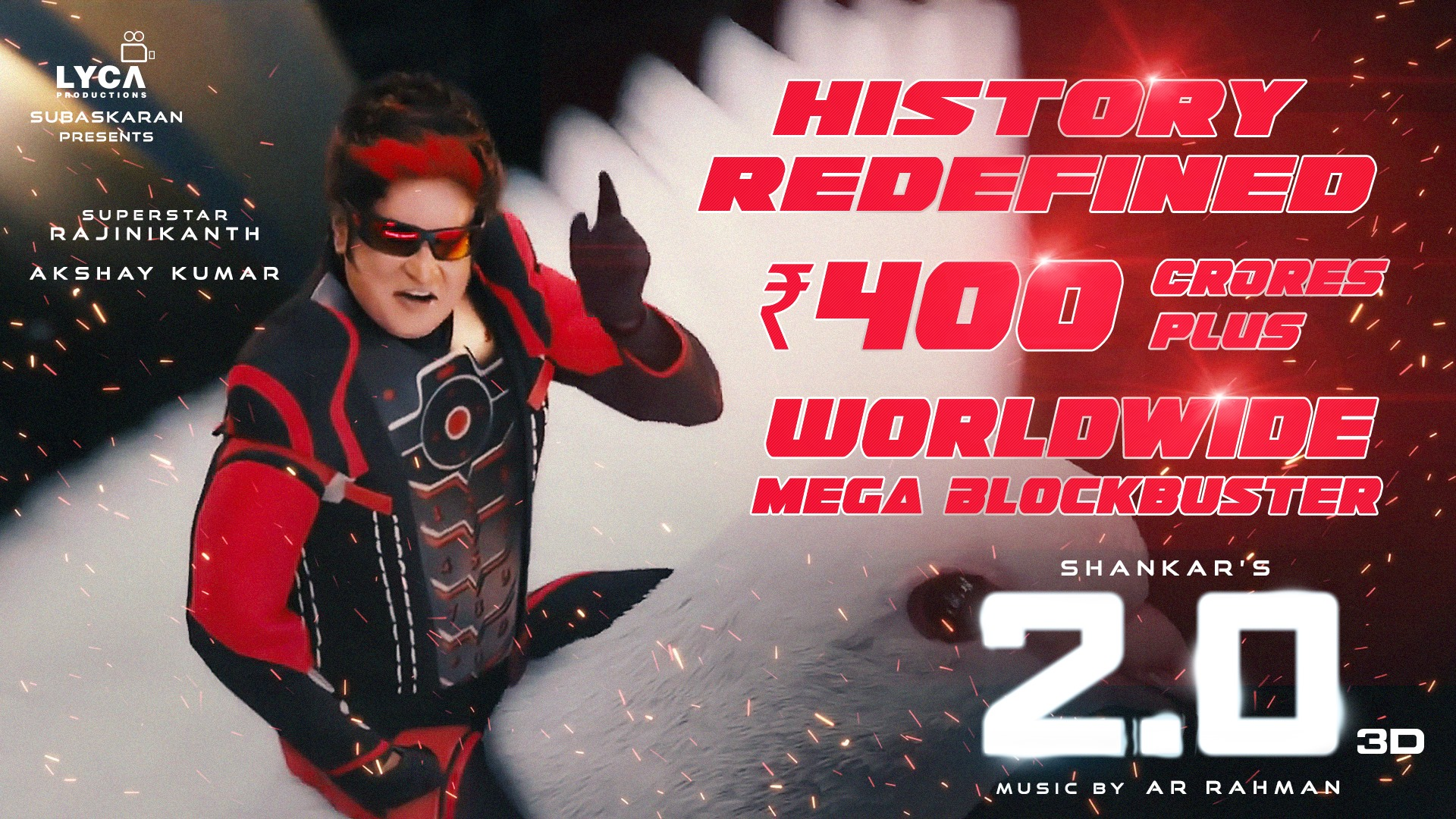 Rajini 2.0 collects Rs 400 crore in 4 days Mega Blockbuster