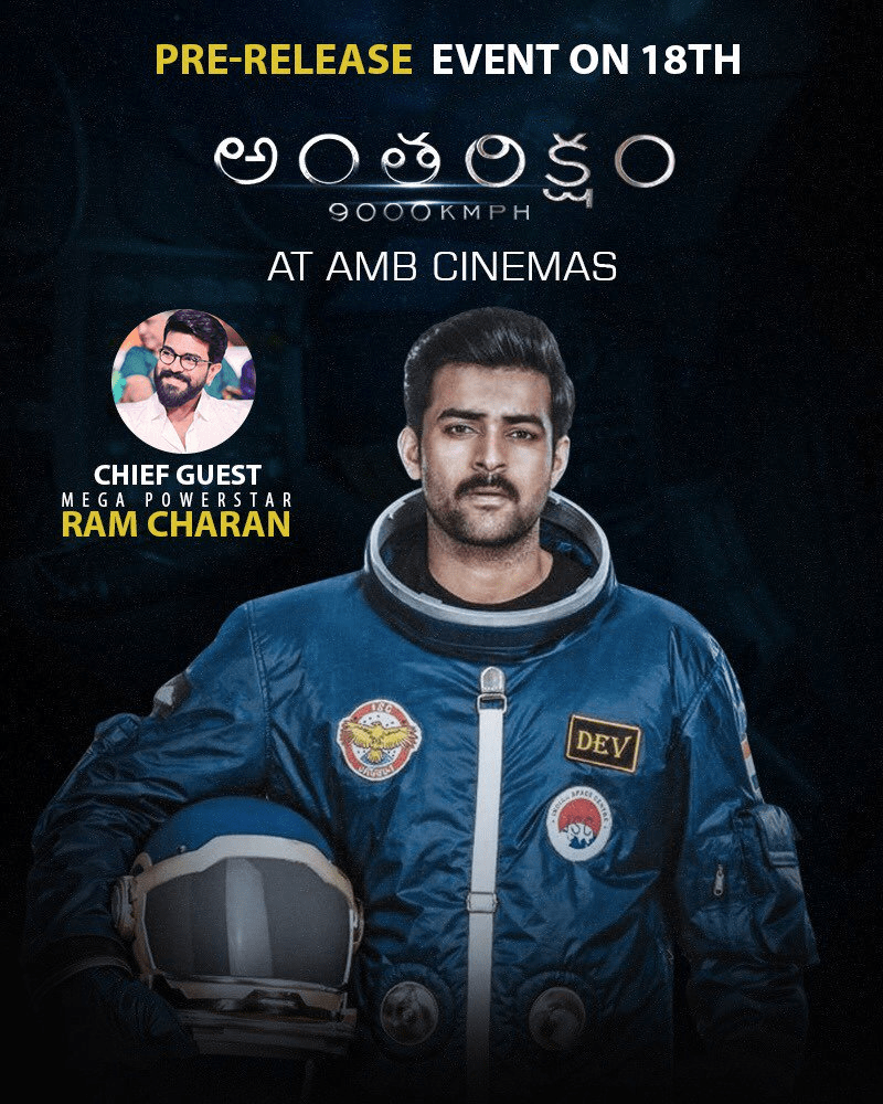 Ramcharan Will Be The Chief Guest For Antariksham 9000 KMPH Pre Release Event Which Will Be Held On December 18