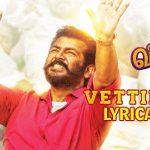 Viswasam Vettikattu Song with Lyrics