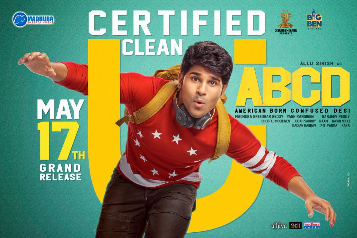 ABCD clears Censor With a Clean U Certificate. All set for release on May 17th