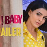 Oh Baby Movie Trailer