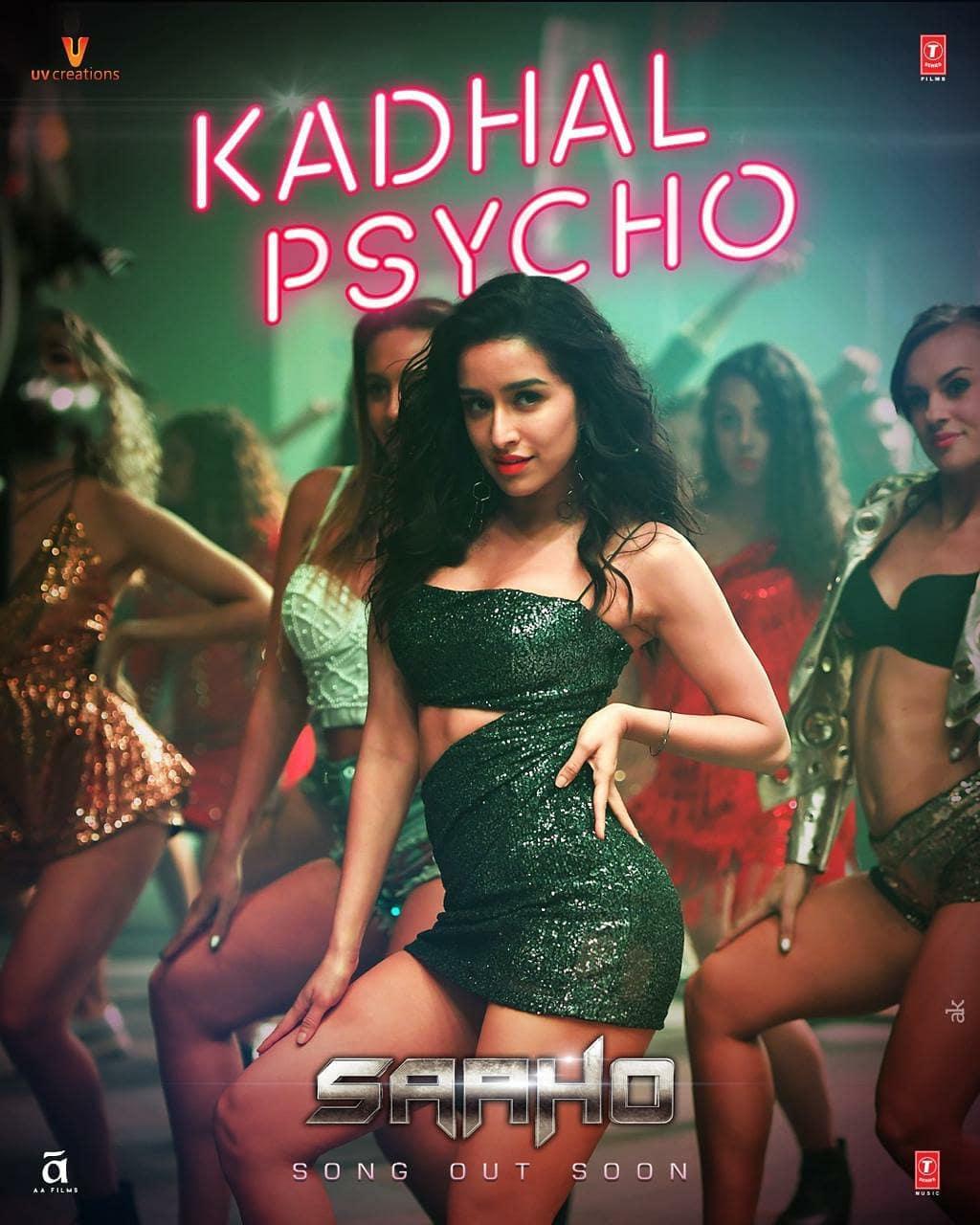Actress Shraddha Kapoor Saaho Movie First Single Kadhal Psycho Posters