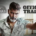 Kadaram Kondan Movie Trailer