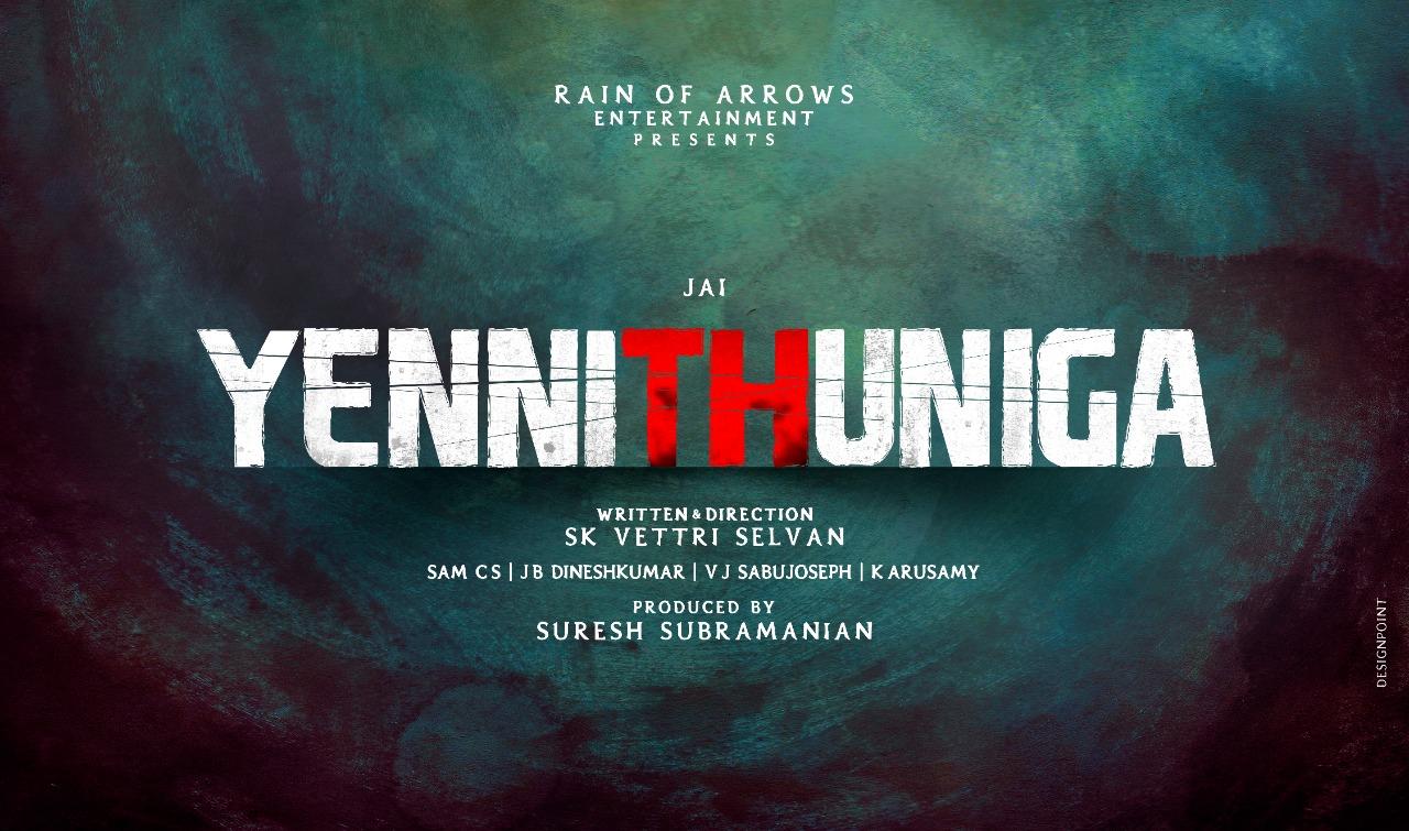 Jai action thriller movie titled Yenni Thuniga