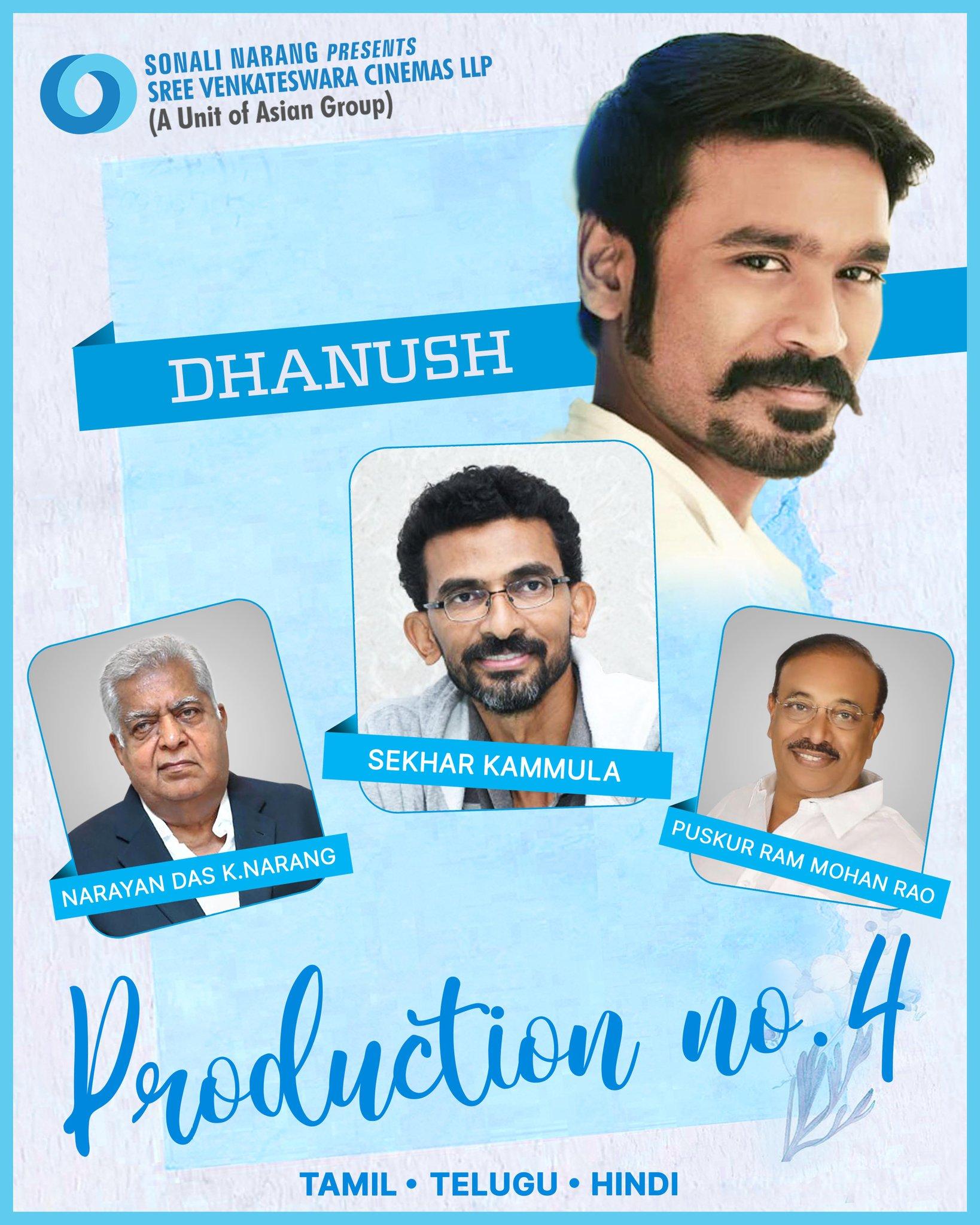 Superstar Dhanush, Sensible Director Sekhar Kammula, Narayan Das K Narang & Puskur Ram Mohan Rao's Sree Venkateswara Cinemas LLP's Trilingual Film Announced