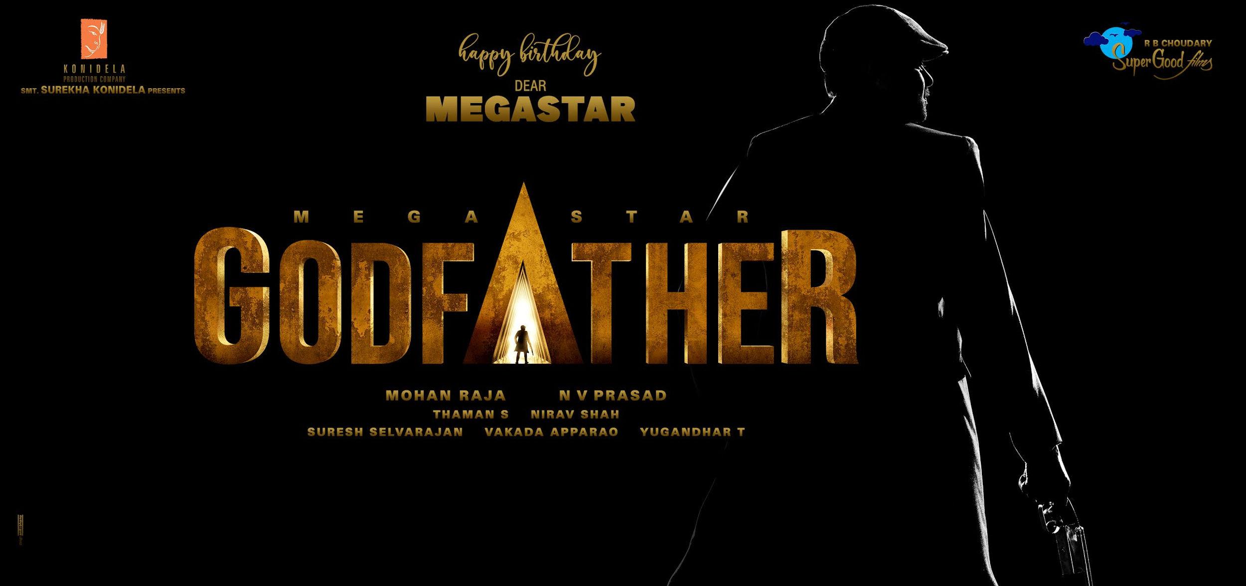 Megastar Chiranjeevi Mohan Raja Konidela Productions And Super Good Films Chiru153 Titled Godfather